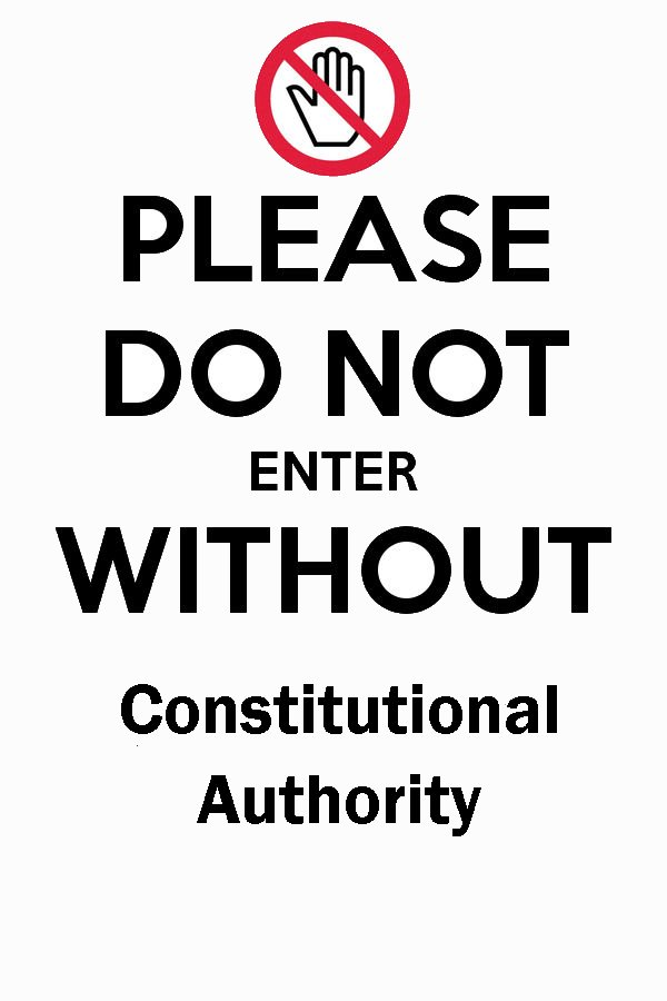 please-do-not-enter-without-Constitutional Authority